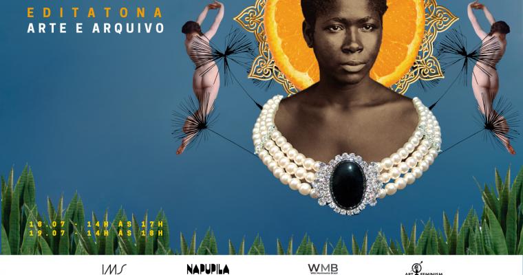 Artes + Feminismos I Arte e Arquivo – julho de 2020